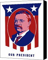 American Presidents Canvas Prints - Teddy Roosevelt Our President  Canvas Print by War Is Hell Store