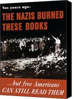 Gifts Digital Art Canvas Prints - The Nazis Burned These Books Canvas Print by War Is Hell Store