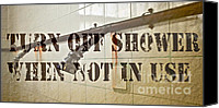 Bathe Canvas Prints - Turn Off Shower ... Canvas Print by Gwyn Newcombe