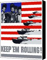 Us Navy Canvas Prints - US Navy Keep Em Rolling Canvas Print by War Is Hell Store