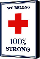 Red Cross Mixed Media Canvas Prints - We Belong One Hundred Percent Strong Canvas Print by War Is Hell Store