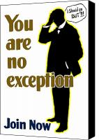 One Mixed Media Canvas Prints - You Are No Exception Canvas Print by War Is Hell Store