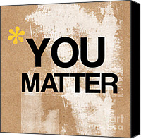 Yellow Mixed Media Canvas Prints - You Matter Canvas Print by Linda Woods