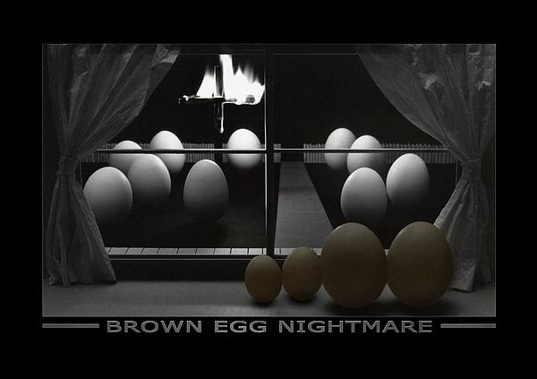 Brown Egg Nightmare Print by Mike McGlothlen