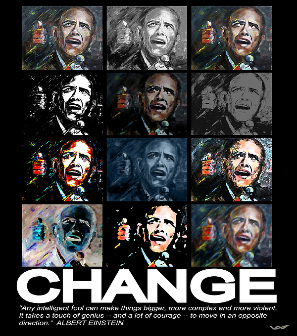 Change  - Barack Obama Print by Valerie Wolf