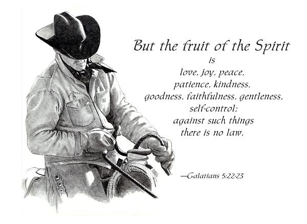 Cowboy With Fruit Of Spirit Scripture Print by Joyce Geleynse