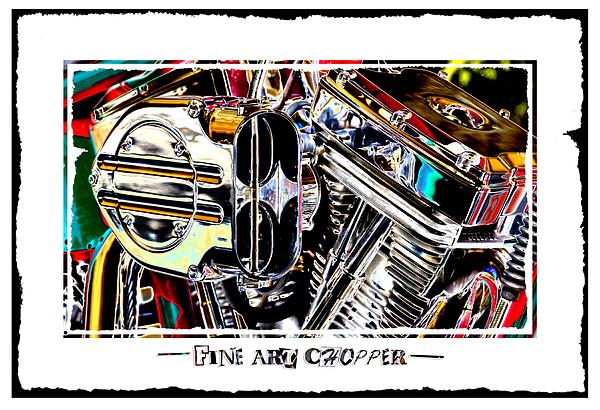 Fine Art Chopper II Print by Mike McGlothlen