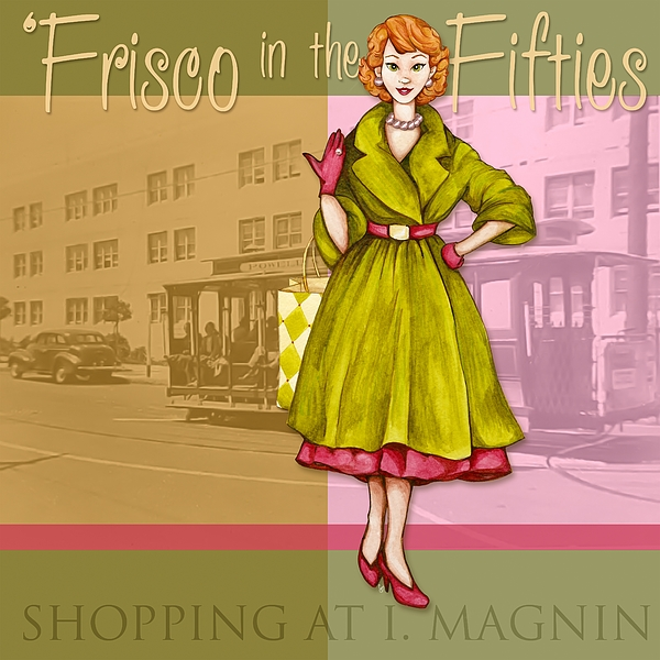 Frisco In The Fifties Shopping At I Magnin Print by Cindy Garber Iverson