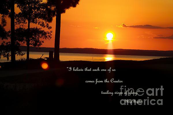 Ella Kaye Dickey - I Believe - Maya Angelou quote art print #553