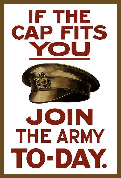 If The Cap Fits You Join The Army Print by War Is Hell Store