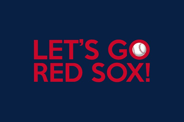 Let S Go Red Sox By Florian Rodarte