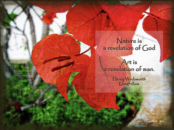 Joan  Minchak - Nature Longfellow Quote