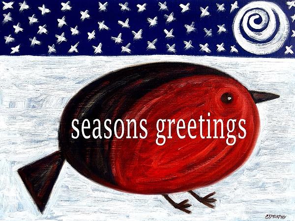 Seasons Greetings 4 Print by Patrick J Murphy