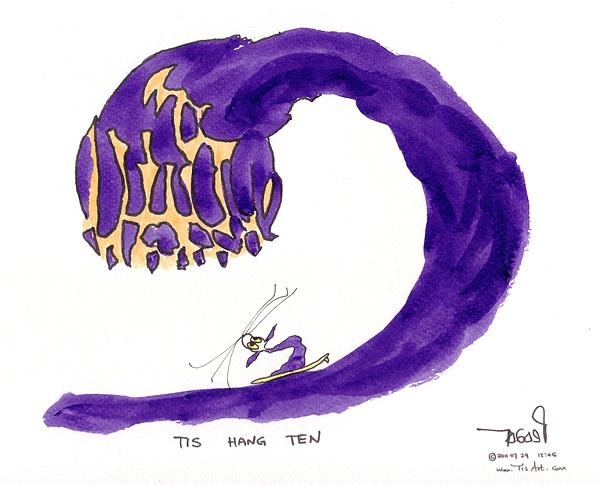 Tis Hang Ten Print by Tis Art