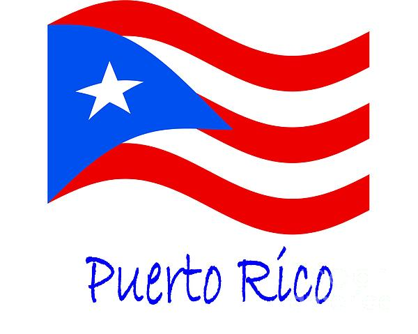 Waving Puerto Rico Flag And Name By Frederick Holiday