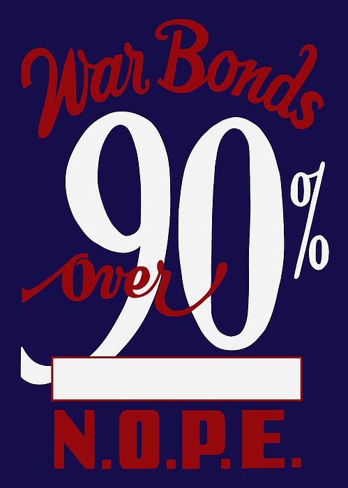 World War Two War Bonds Print by War Is Hell Store