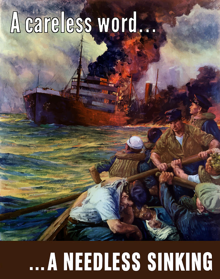 Navy Painting - A Careless Word A Needless Sinking by War Is Hell Store