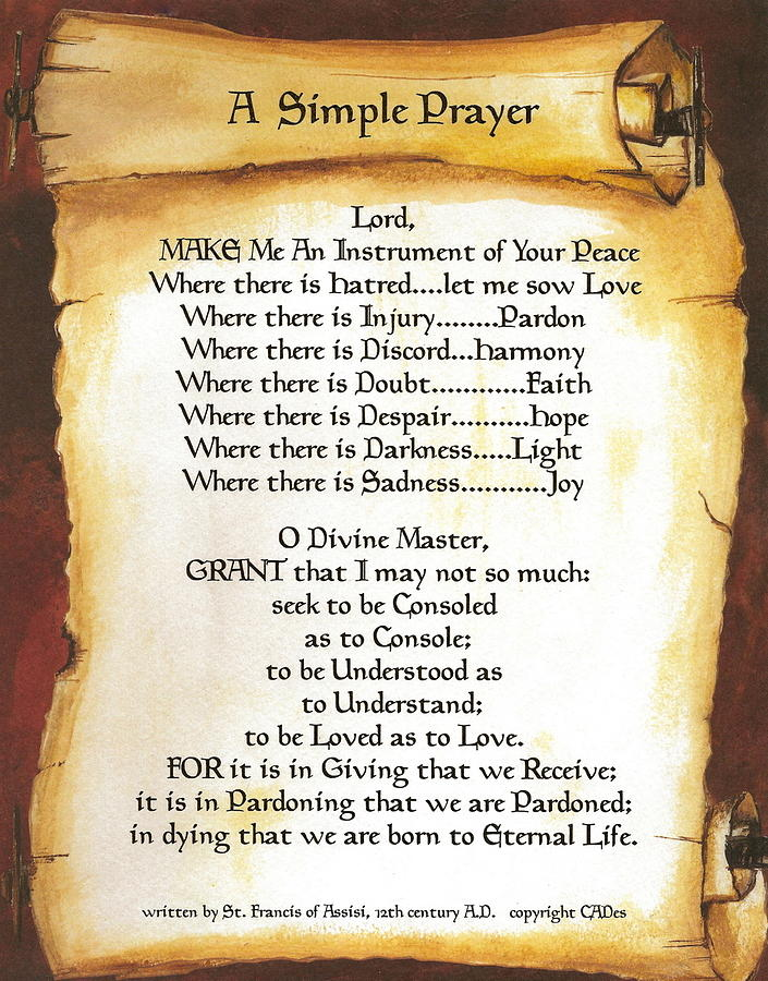 A Simple Prayer For Peace By St. Francis Of Assisi On