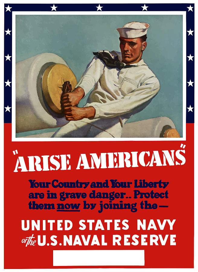 Navy Painting - Arise Americans Join The Navy  by War Is Hell Store