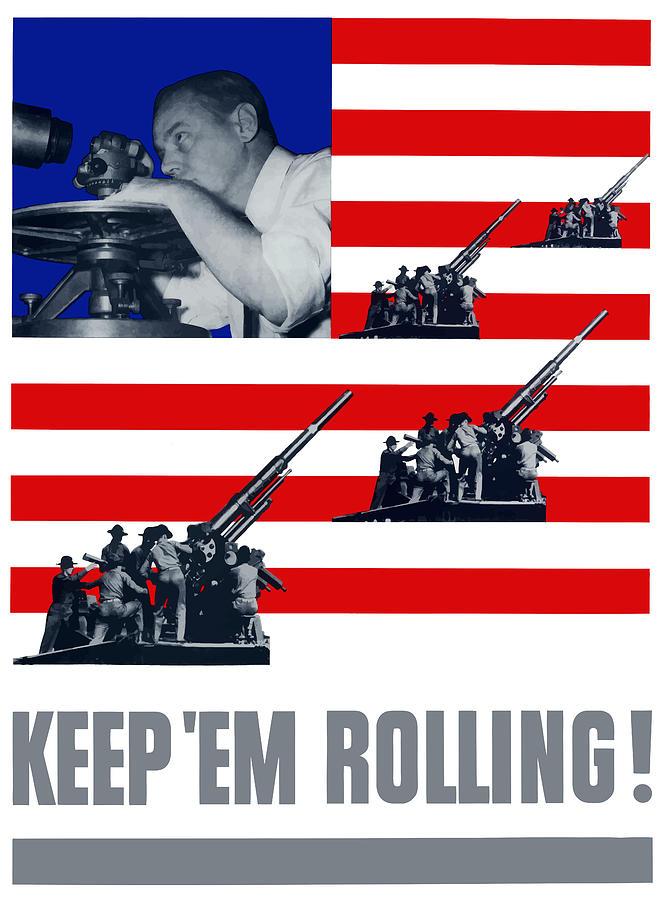 Artillery -- Keep em Rolling Painting