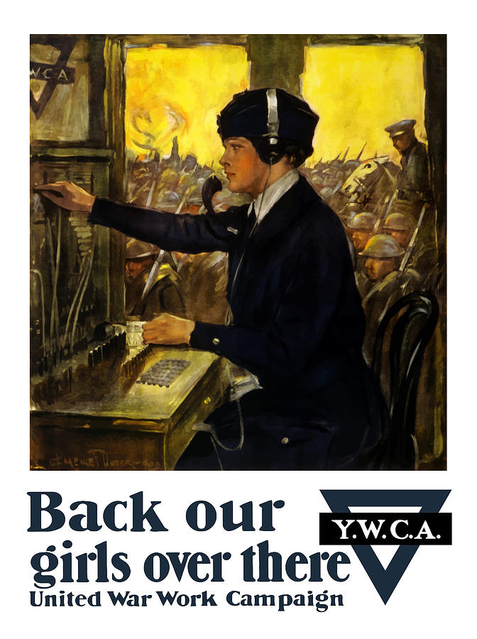 Ww1 Propaganda Painting - Back Our Girls Over There by War Is Hell Store