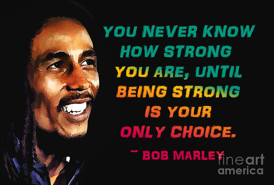 Bob Marley Quote Photograph By Mim White