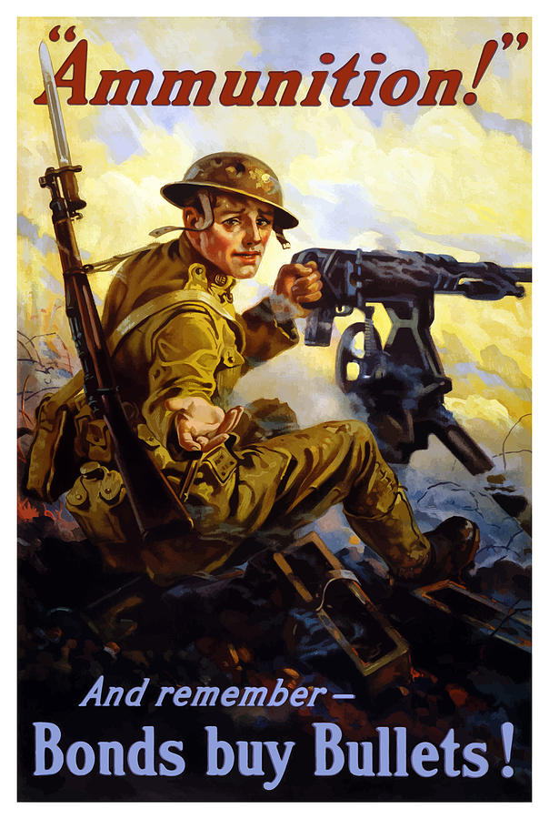 Ww1 Painting - Bonds Buy Bullets by War Is Hell Store