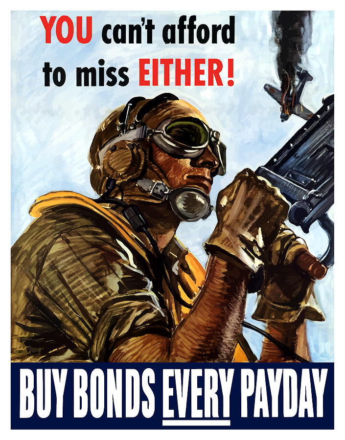 War Propaganda Painting - Buy Bonds Every Payday by War Is Hell Store