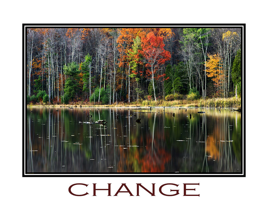 Inspirational Mixed Media - Change Inspirational Poster Art by Christina Rollo
