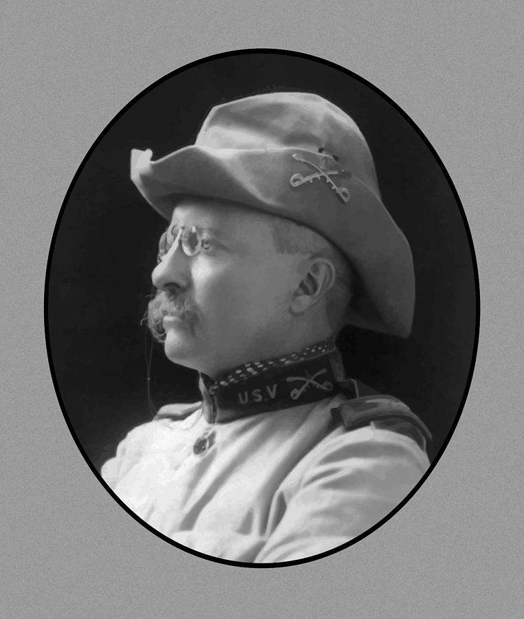 Teddy Roosevelt Painting - Colonel Roosevelt by War Is Hell Store