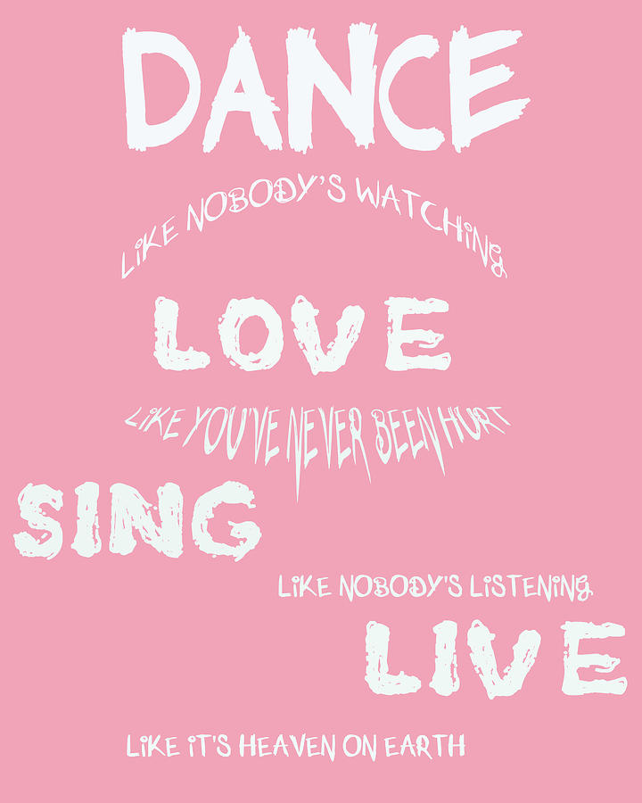 Dance Like Nobodys Watching Digital Art