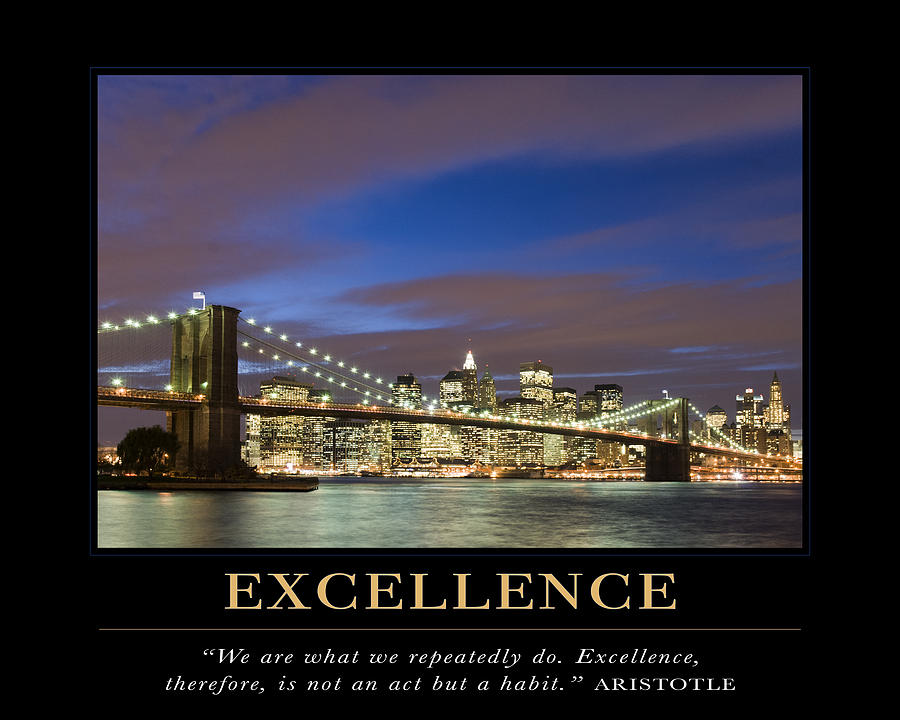excellence motivational quote photograph by david simchock