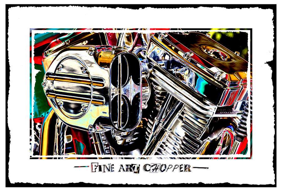 Pop Art Photograph - Fine Art Chopper II by Mike McGlothlen