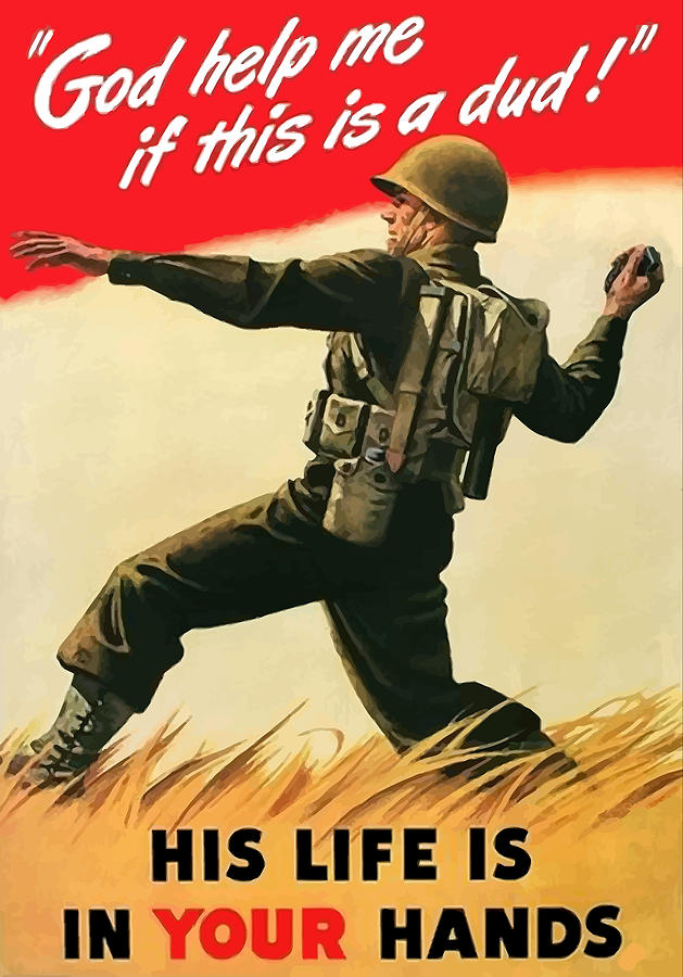 War Propaganda Painting - God Help Me If This Is A Dud by War Is Hell Store