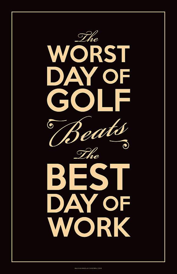 Golf Day Quote Digital Art
