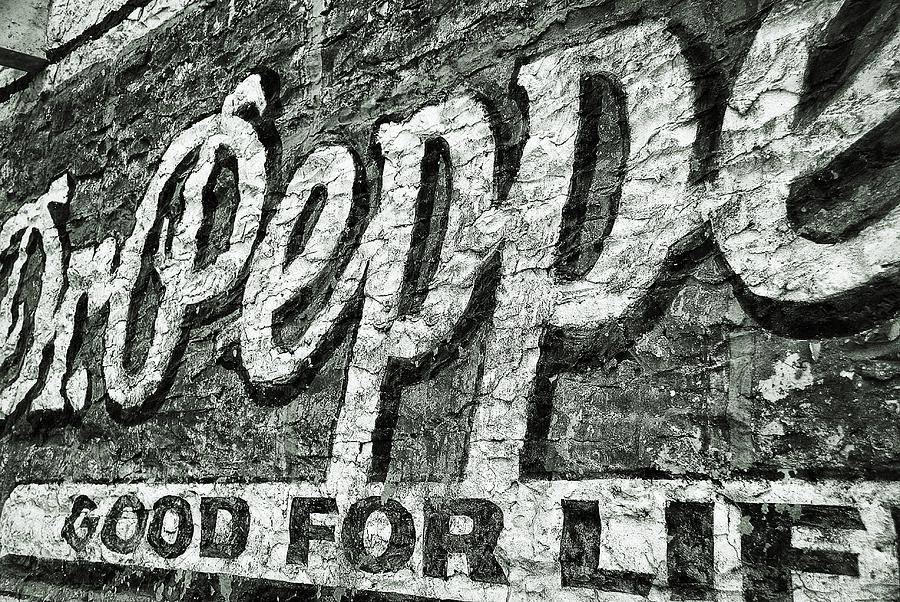 Dr Pepper Photograph - Good For Life by Pair of Spades