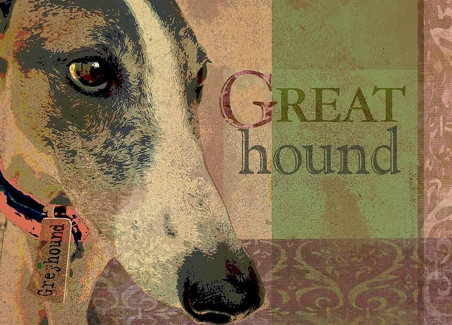 Greyhound Digital Art - Great Greyhound by Wendy Presseisen
