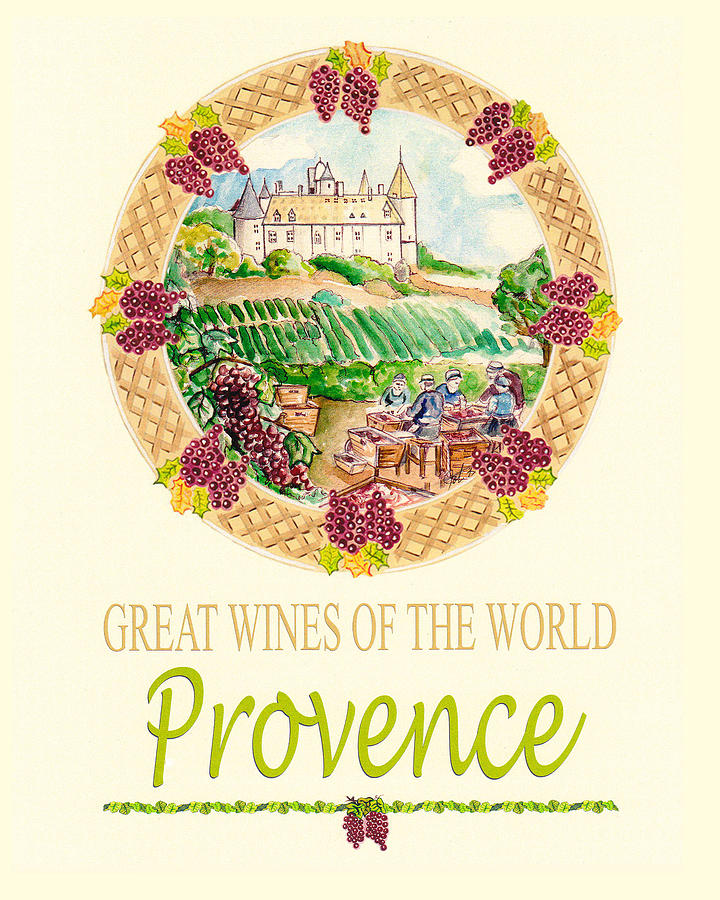 Wine Painting - Great Wines Of The World - Provence by John Keaton