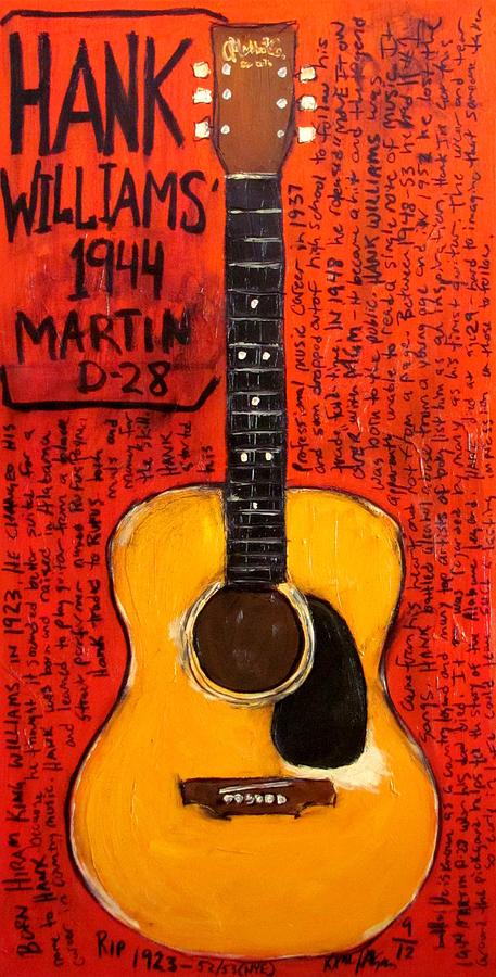 Hank Williams Painting - Hank Williams 1944 Martin D28 by Karl Haglund