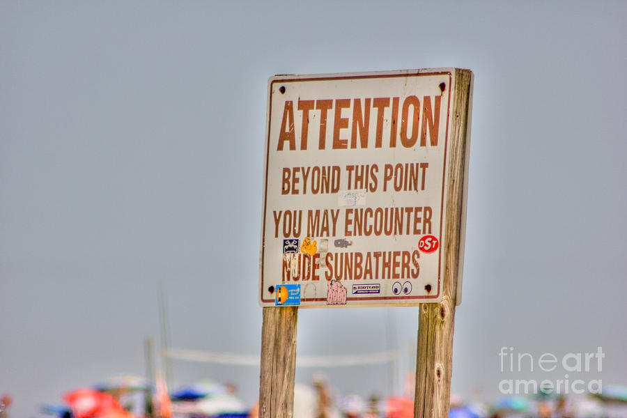 Hdr Photograph - Hdr Sunbather Sign Beach Beaches Ocean Sea Photos Pictures Buy Sell Selling New Photography Pics  by Pictures HDR