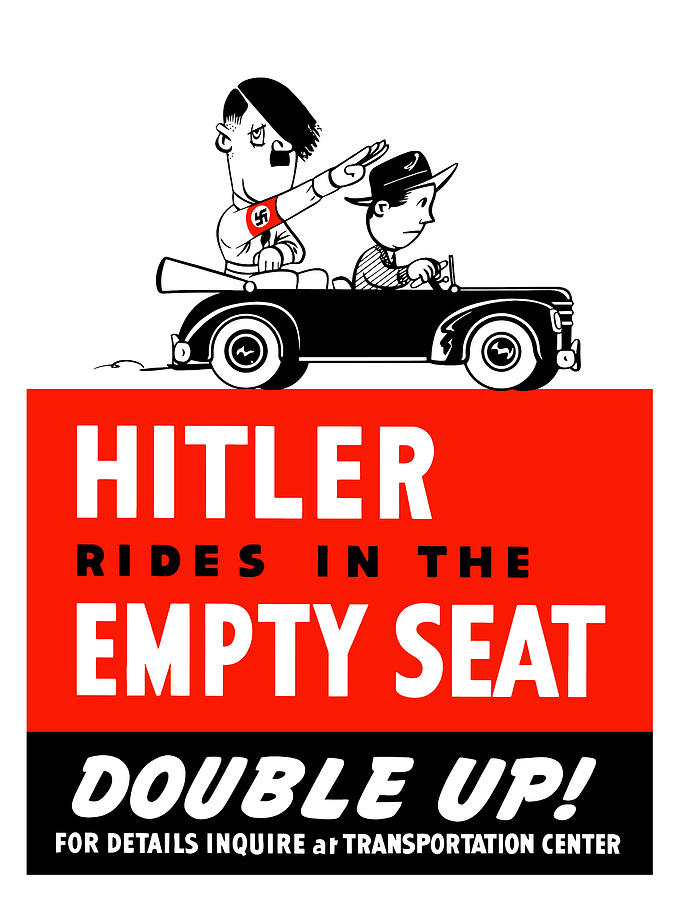 Ww2 Painting - Hitler Rides In The Empty Seat by War Is Hell Store