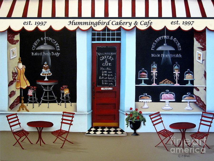 Art Painting - Hummingbird Cakery And Cafe by Catherine Holman