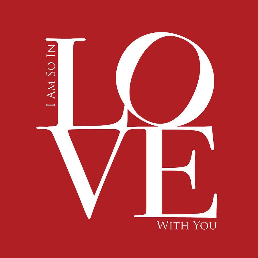 Love Digital Art - I Am So In Love by Michael Tompsett