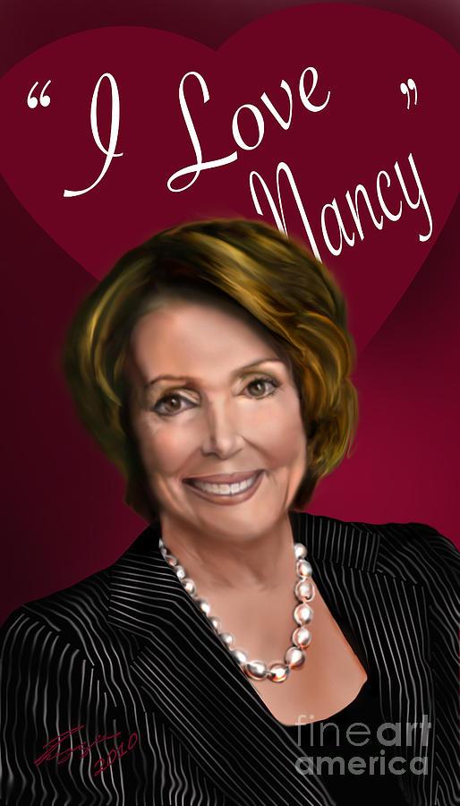 Speaker Of The House Painting - I Love Nancy by Reggie Duffie