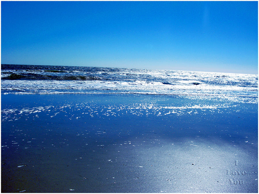 Ocean Photograph - I Love You by Brittany H