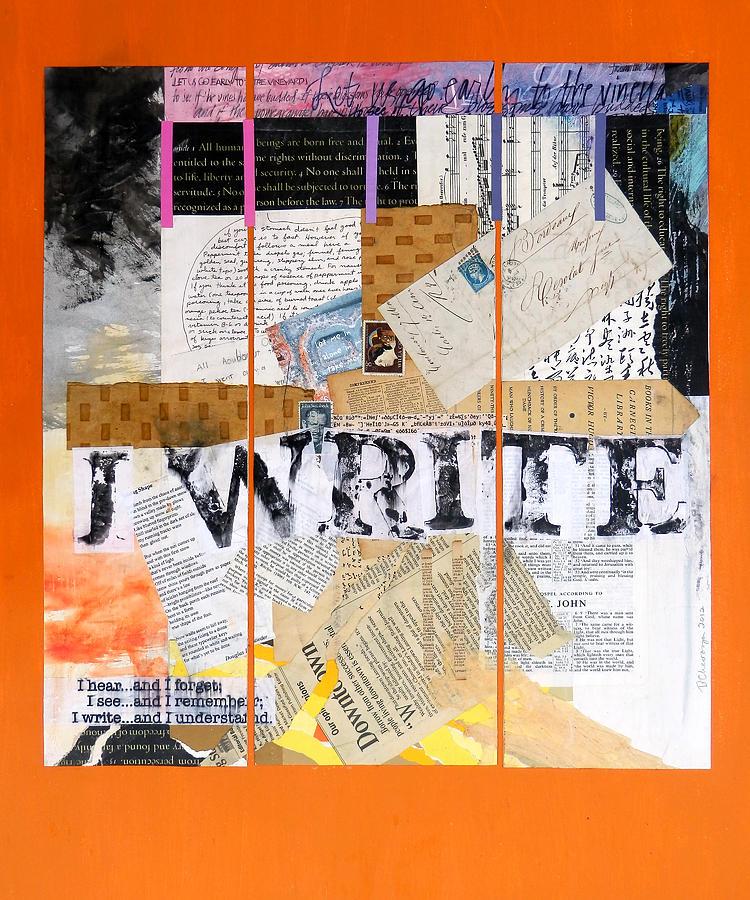 Letter Mixed Media - I Write by Dawn Chevoya