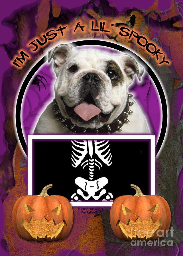 Bulldog Digital Art - Im Just A Lil Spooky Bulldog by Renae Laughner