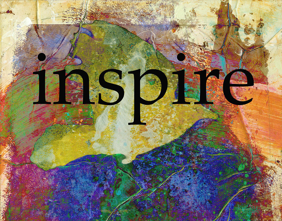 Typography Art Mixed Media - Inspire by Ann Powell