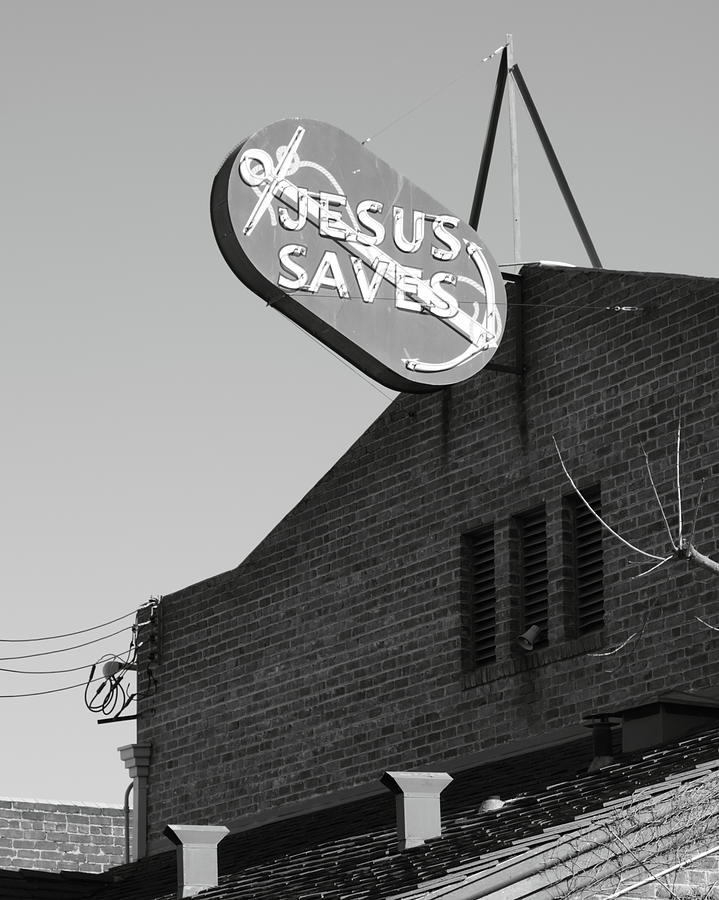 Anchor Photograph - Jesus Saves Stockton Ca by Troy Montemayor