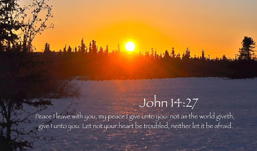 John 14:27 Photograph - John Chapter 14 Verse 27 by Arlene Rhoda Nanouk